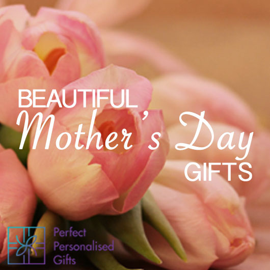 Beautiful Mother's Day Gifts