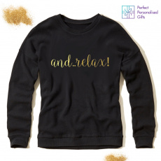 Personalised And… Relax! Sweatshirt