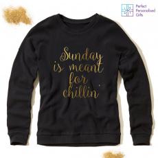 Personalised Sundays Are Meant For Chillin' Sweatshirt