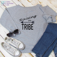 Personalised Raising a Tribe Sweatshirt