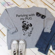 Personalised Partying With My Pug Sweatshirt