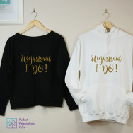 Personalised I Do Honeymoon Sweatshirt And Hoodie Set