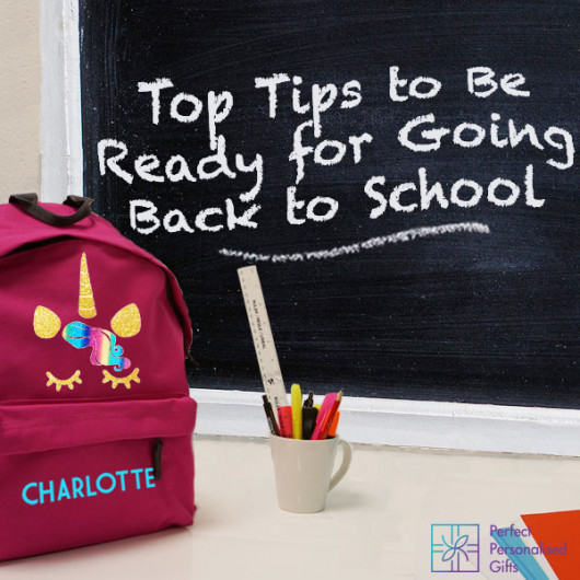 Top Tips to Be Ready for Going Back to School