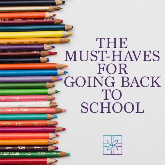 The Must-Haves for Going Back to School