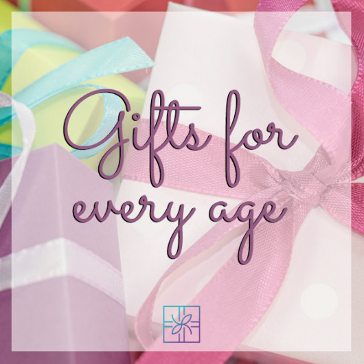 Gifts for Every Age