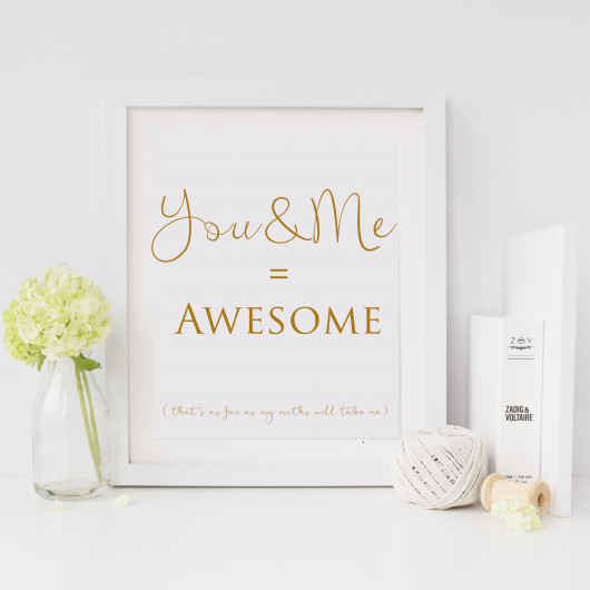 Personalised You And Me = Awesome Print