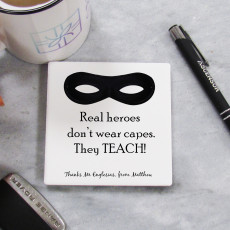 Personalised Real Heroes Teach Thank You Coaster