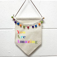 Personalised Pennant Flag you are Amazing