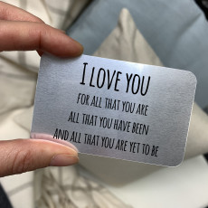 Personalised I Love You For All That You Are Metal Wallet Card