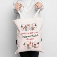 Personalised Definitely Going To The Christmas Market Tote Bag